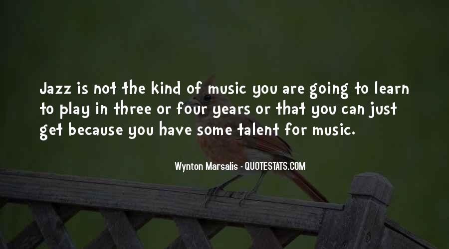 Wynton Marsalis Quotes #1358493