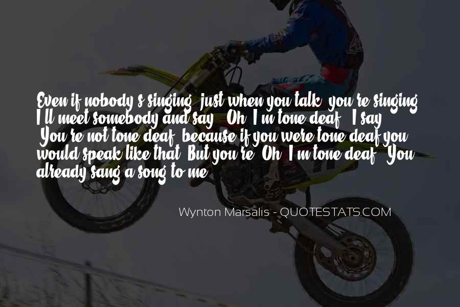 Wynton Marsalis Quotes #1507333