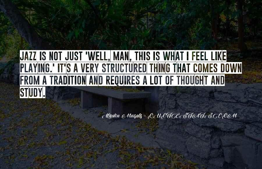 Wynton Marsalis Quotes #1583619