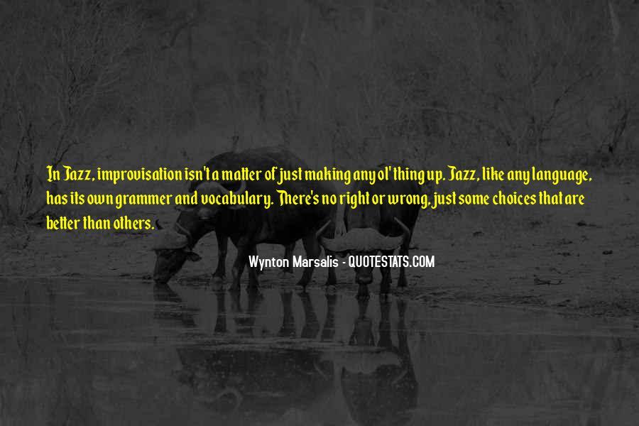 Wynton Marsalis Quotes #1703562