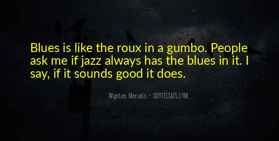 Wynton Marsalis Quotes #322518