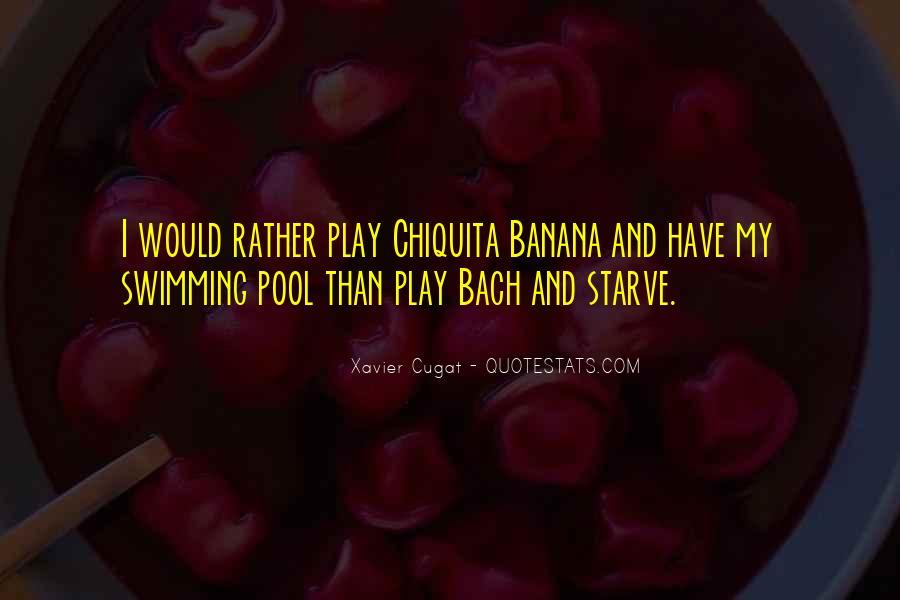 Xavier Cugat Quotes #1814720