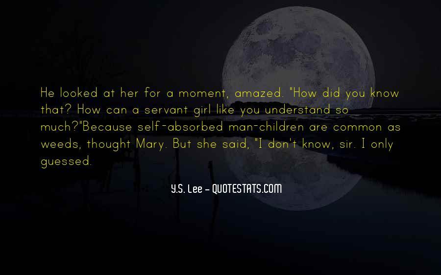 Y.S. Lee Quotes #1566349