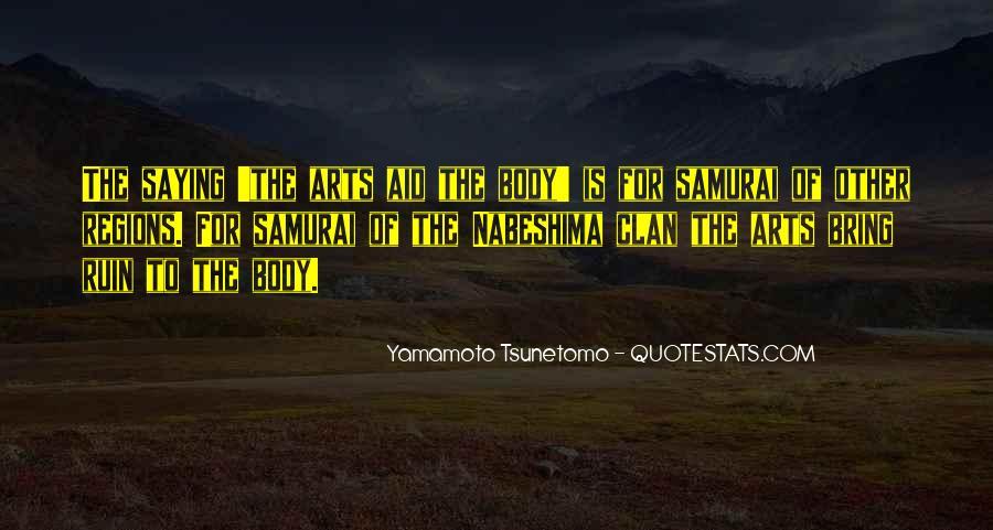 Yamamoto Tsunetomo Quotes #1073765