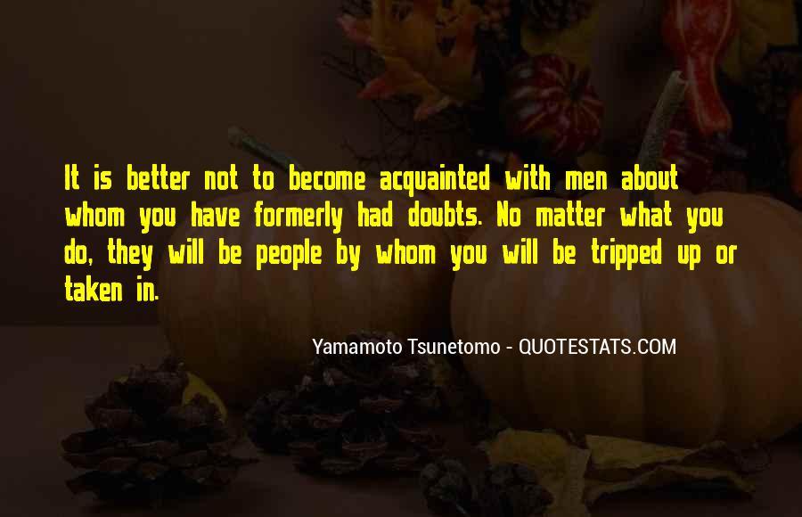 Yamamoto Tsunetomo Quotes #1233447
