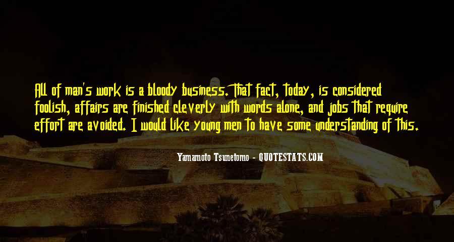 Yamamoto Tsunetomo Quotes #1238485