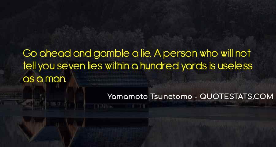 Yamamoto Tsunetomo Quotes #1250481