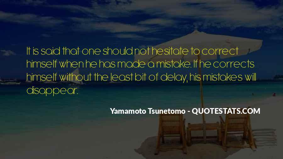 Yamamoto Tsunetomo Quotes #1290827