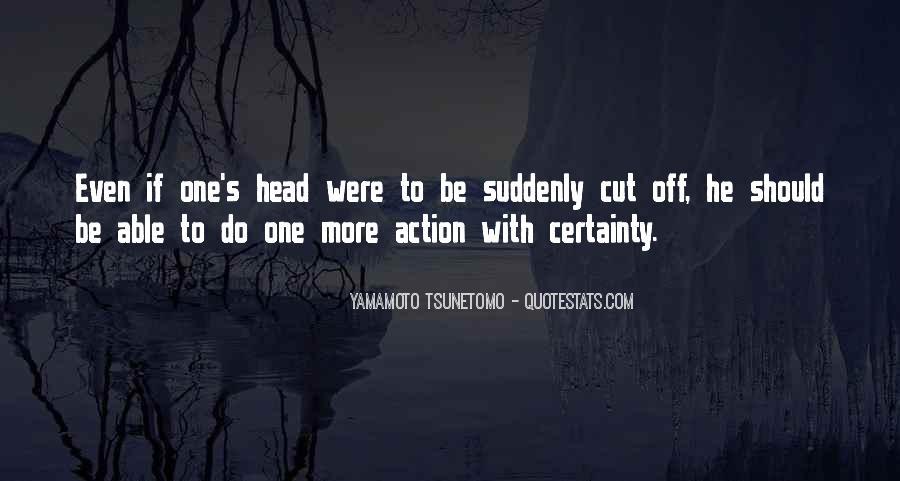 Yamamoto Tsunetomo Quotes #1413774
