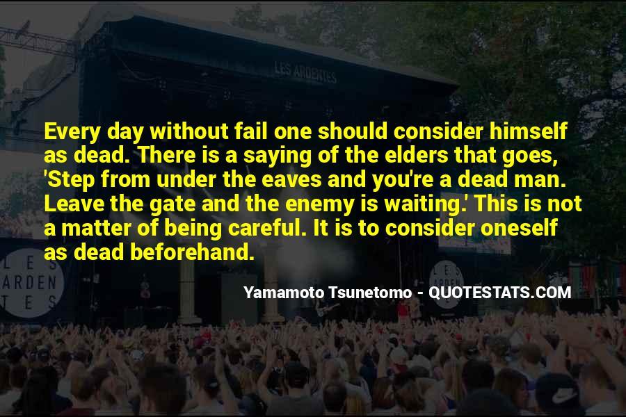 Yamamoto Tsunetomo Quotes #1484899