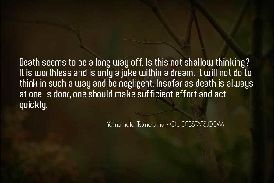 Yamamoto Tsunetomo Quotes #1510342
