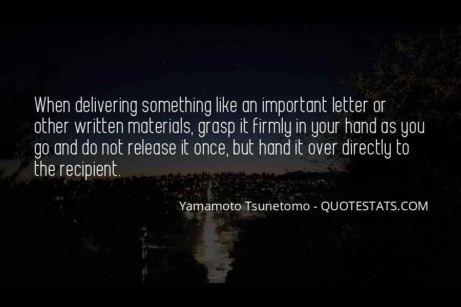 Yamamoto Tsunetomo Quotes #1599356