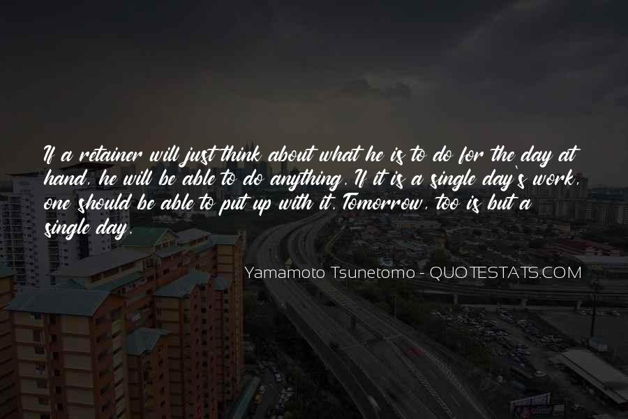 Yamamoto Tsunetomo Quotes #1781902