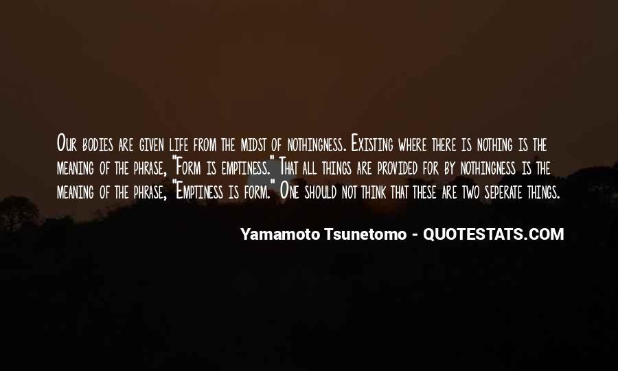Yamamoto Tsunetomo Quotes #419638