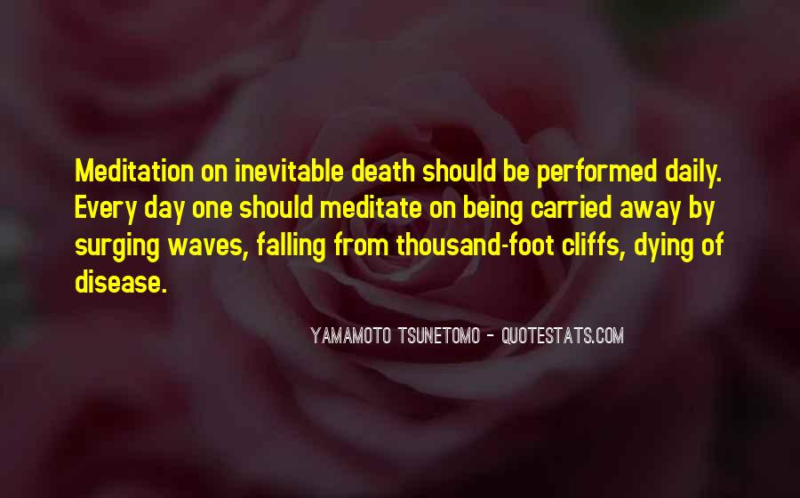 Yamamoto Tsunetomo Quotes #454509
