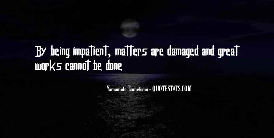 Yamamoto Tsunetomo Quotes #553526