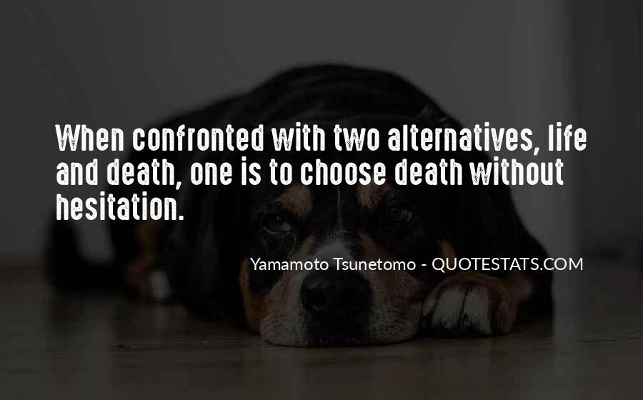 Yamamoto Tsunetomo Quotes #835792