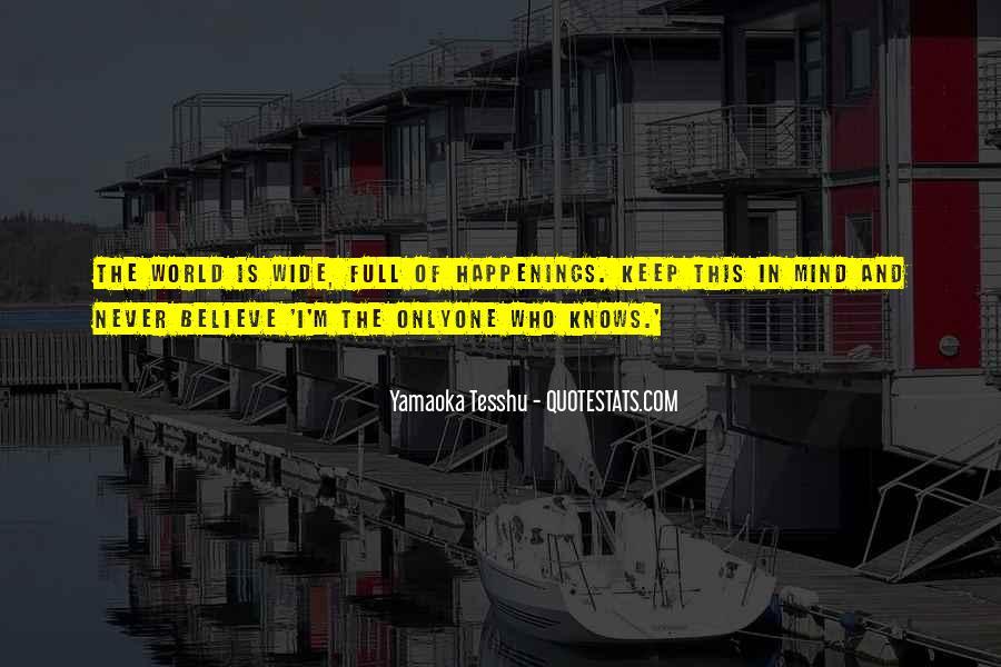 Yamaoka Tesshu Quotes #71916