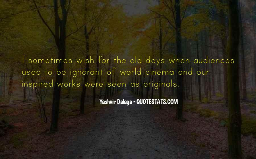 Yashvir Dalaya Quotes #836567