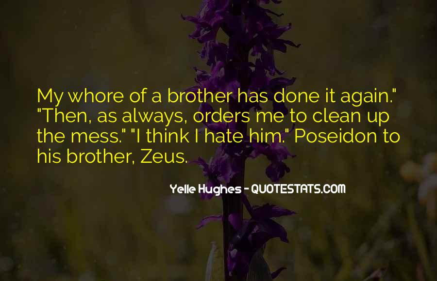 Yelle Hughes Quotes #858909