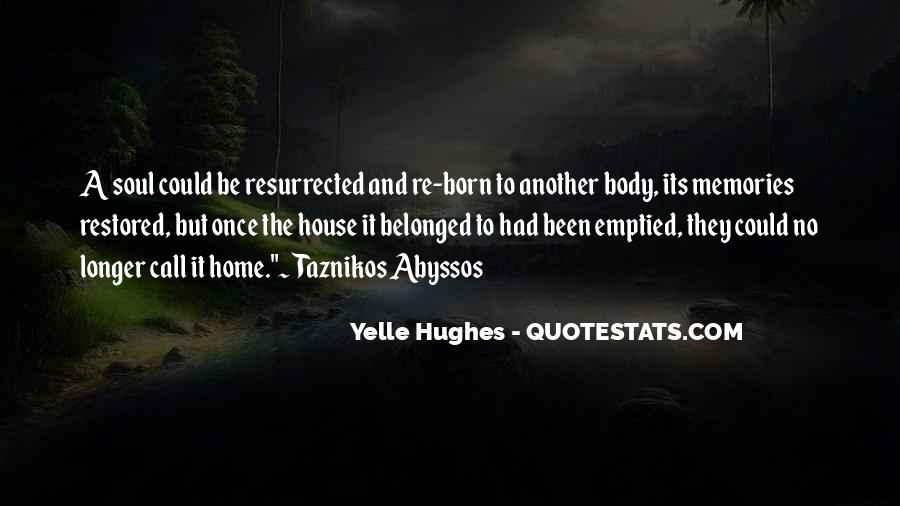 Yelle Hughes Quotes #892198