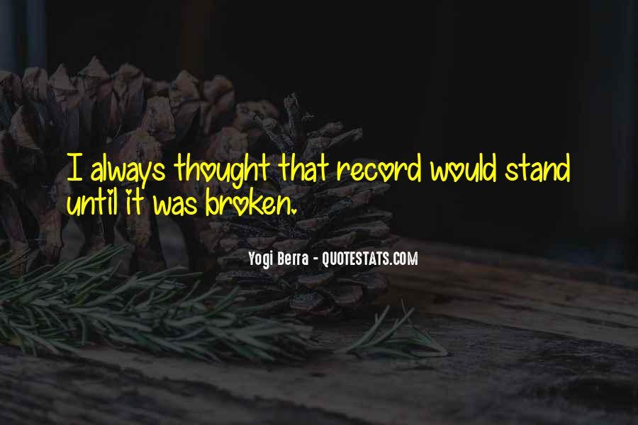 Yogi Berra Quotes #1204541