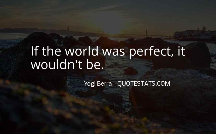 Yogi Berra Quotes #1340798