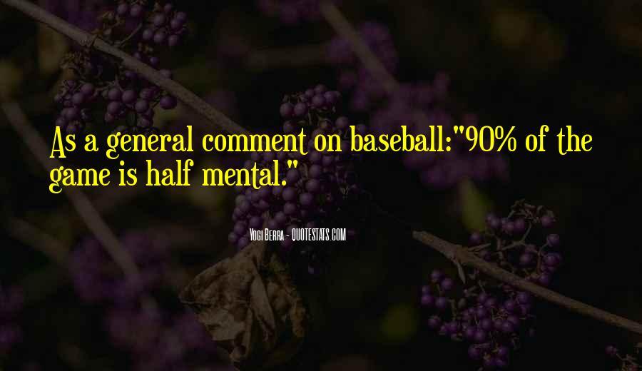 Yogi Berra Quotes #1358335