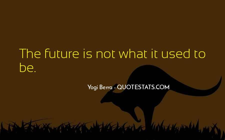 Yogi Berra Quotes #1743487