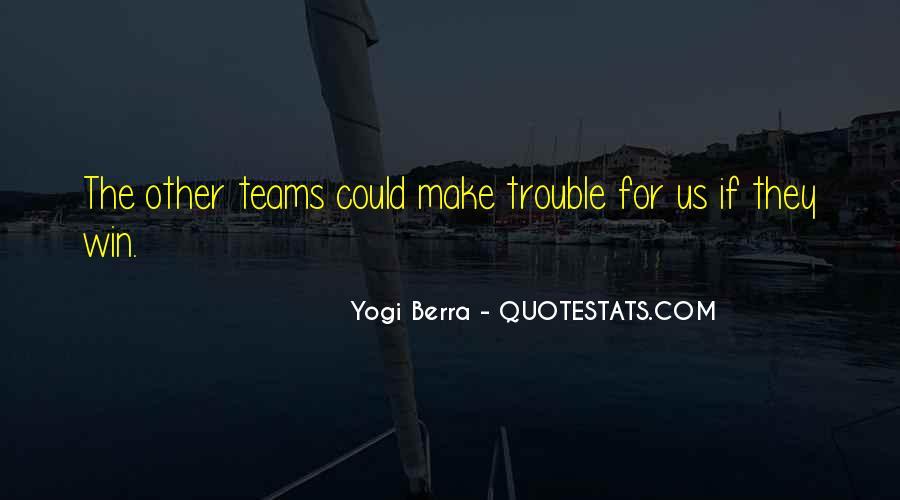 Yogi Berra Quotes #226705