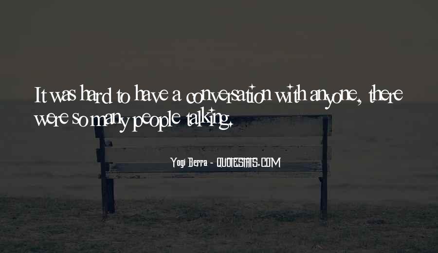 Yogi Berra Quotes #391794