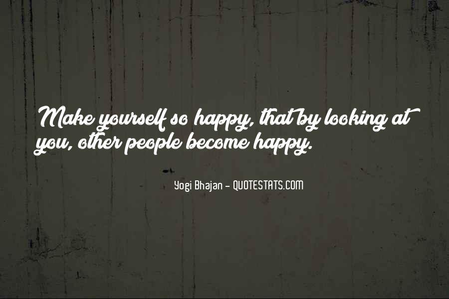 Yogi Bhajan Quotes #1146897