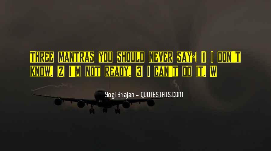 Yogi Bhajan Quotes #571648