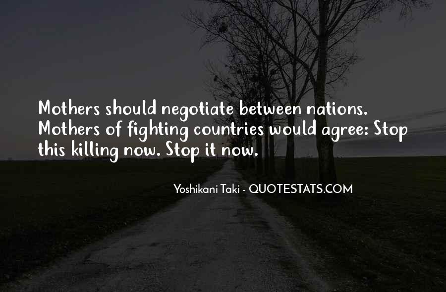 Yoshikani Taki Quotes #488055