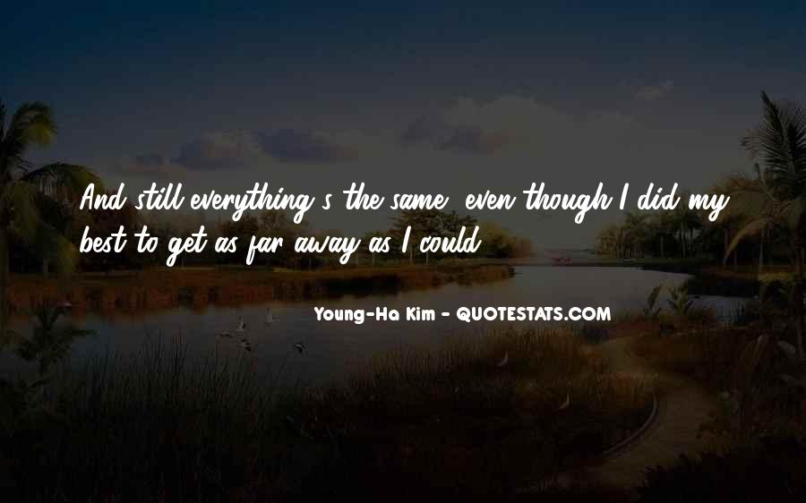 Young-Ha Kim Quotes #385769