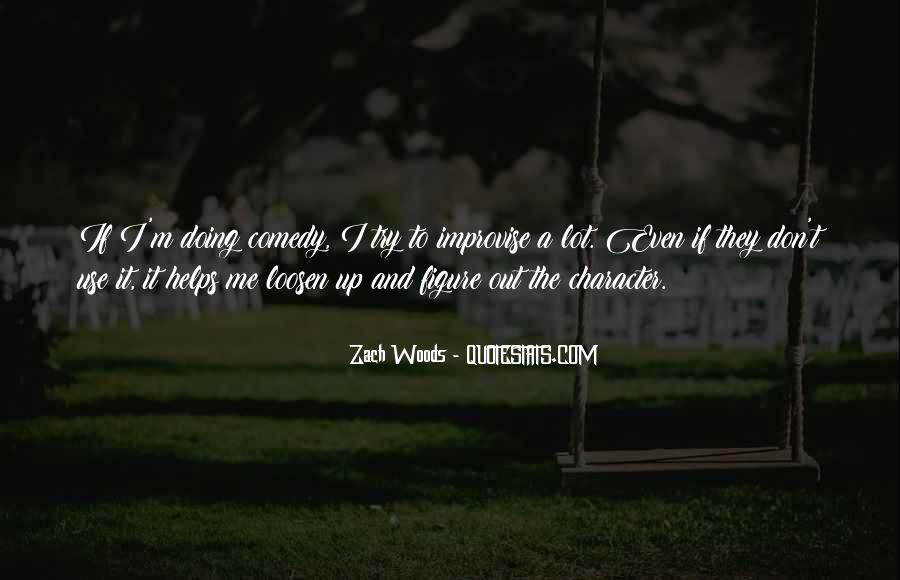 Zach Woods Quotes #1679803