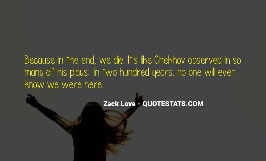 Zack Love Quotes #1044891