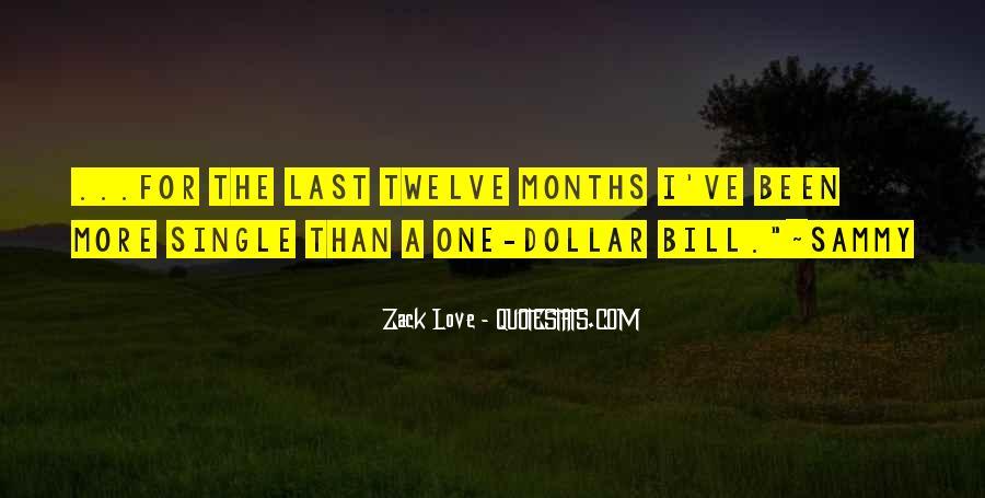 Zack Love Quotes #1191125