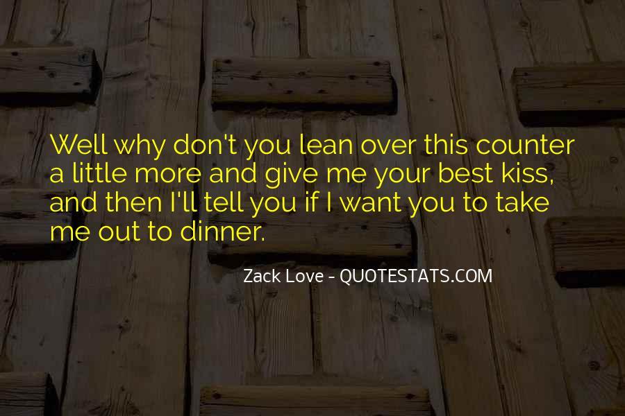 Zack Love Quotes #1239239