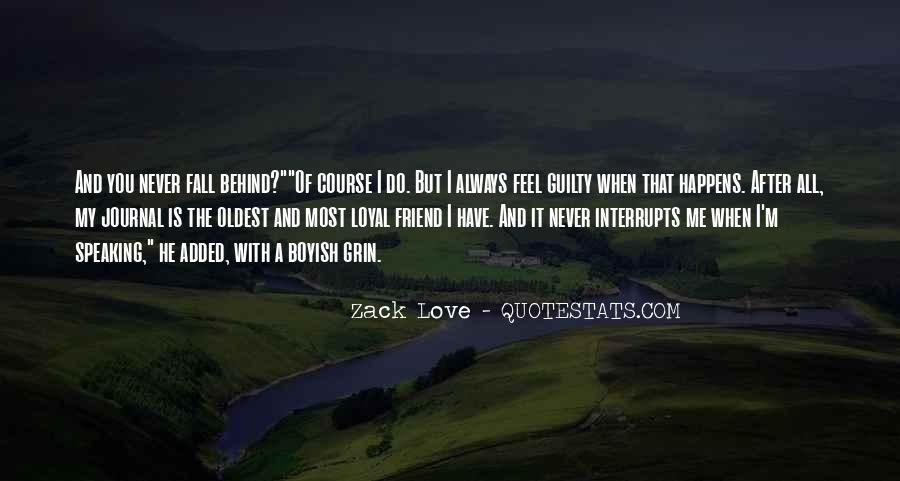 Zack Love Quotes #1291848
