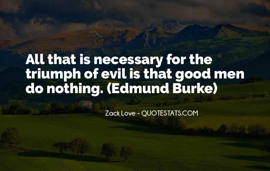 Zack Love Quotes #237090