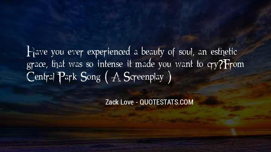 Zack Love Quotes #250522