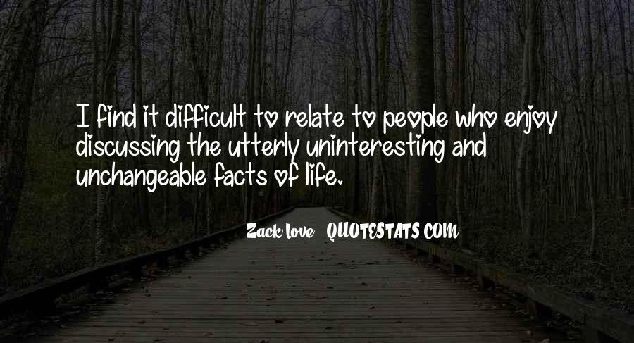 Zack Love Quotes #316218