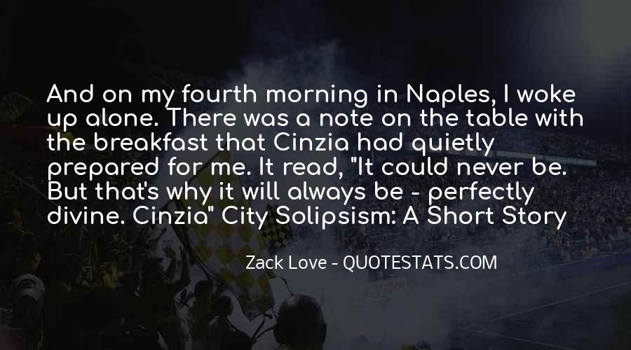 Zack Love Quotes #556128