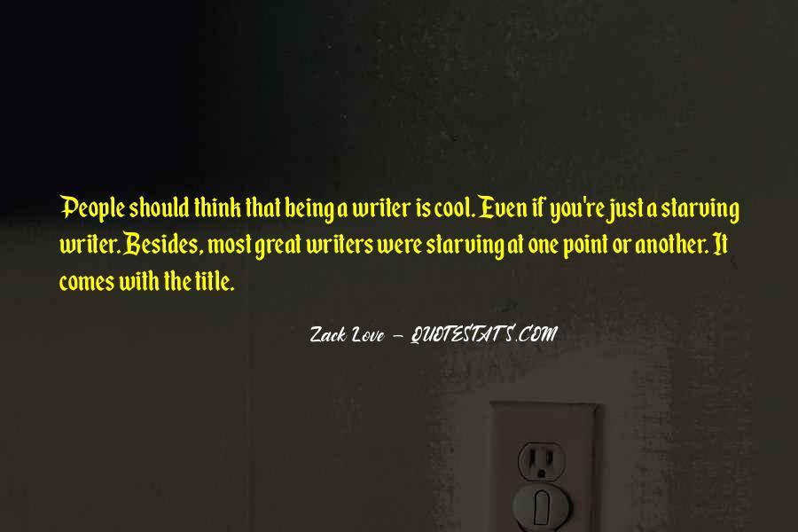 Zack Love Quotes #576413