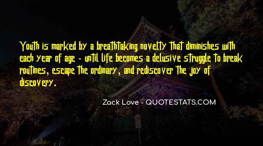 Zack Love Quotes #727209