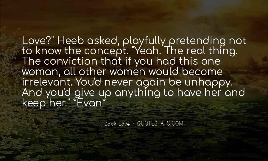 Zack Love Quotes #910624