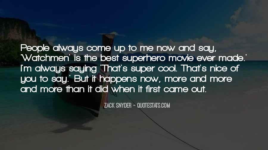 Zack Snyder Quotes #1150611
