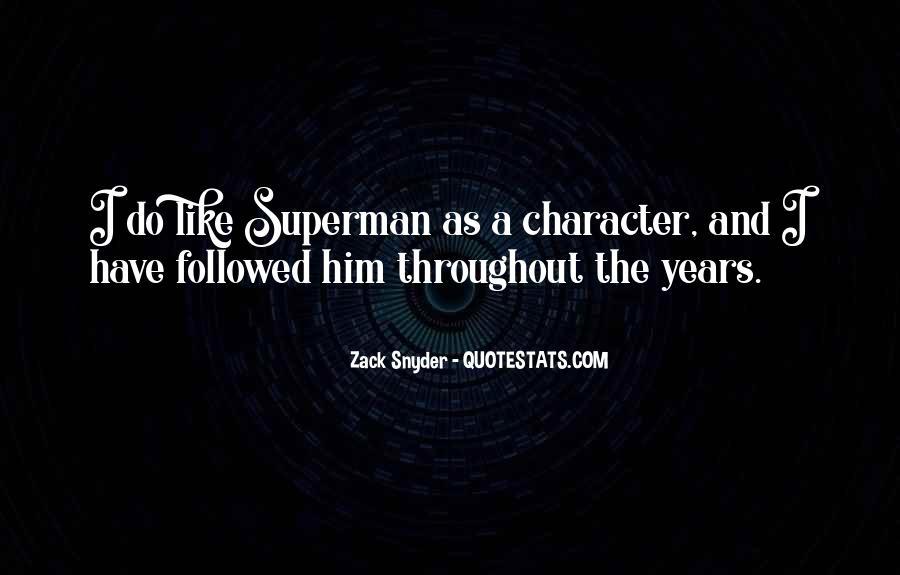 Zack Snyder Quotes #1208139