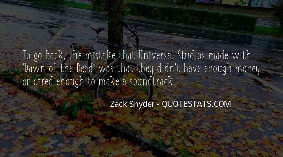 Zack Snyder Quotes #1266969